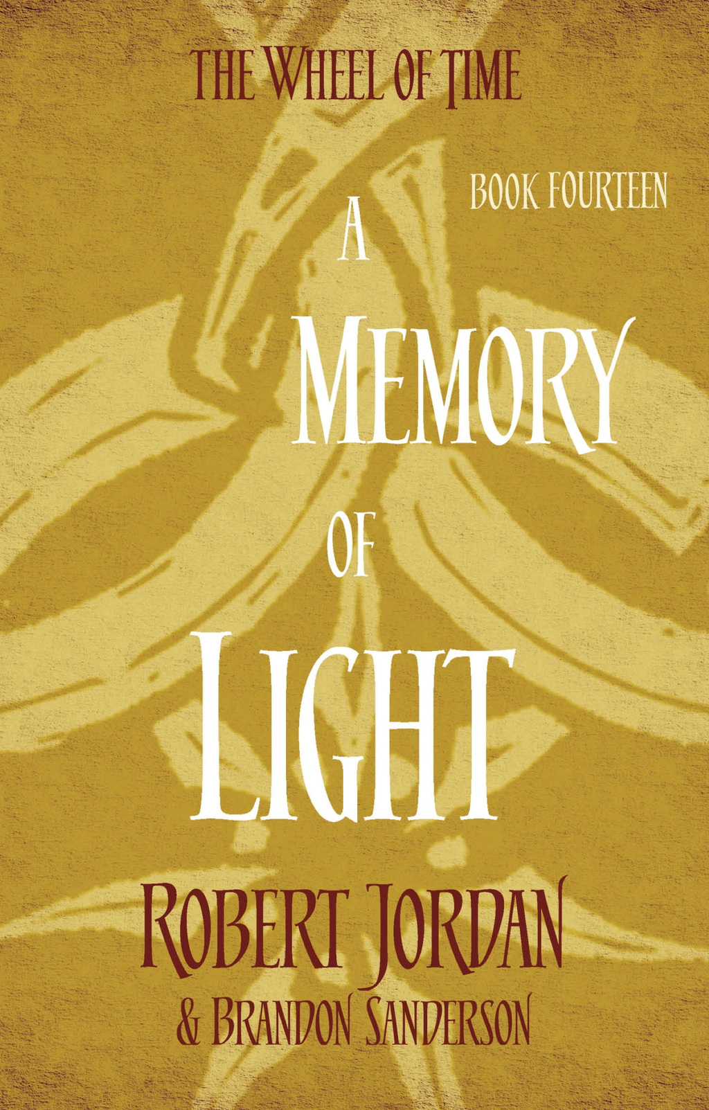 A Memory Of Light Book 14 of the Wheel of Time