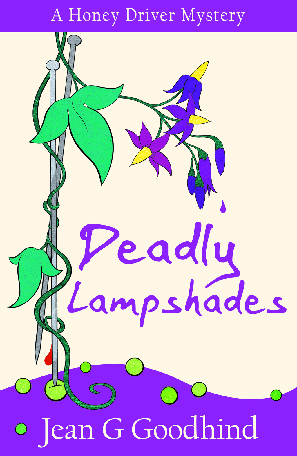 Deadly Lampshades A Honey Driver Murder Mystery