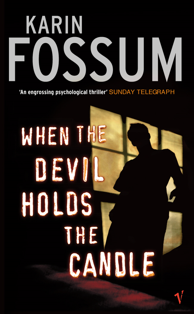 When The Devil Holds The Candle By: Karin Fossum