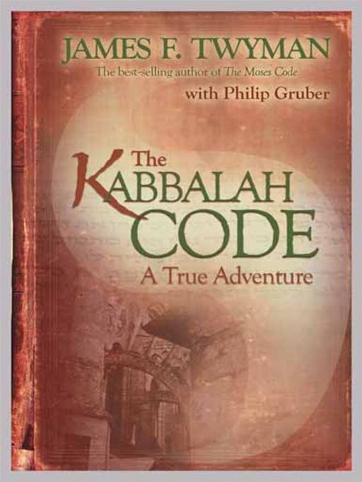The Kabbalah Code By: James F. Twyman