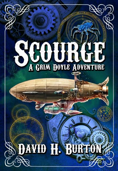 Scourge: A Grim Doyle Adventure By: David H. Burton
