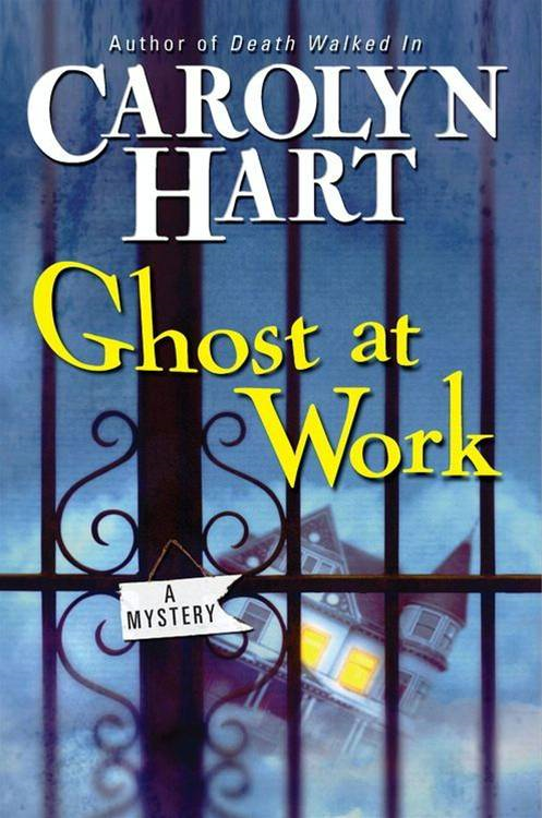 Ghost at Work By: Carolyn Hart