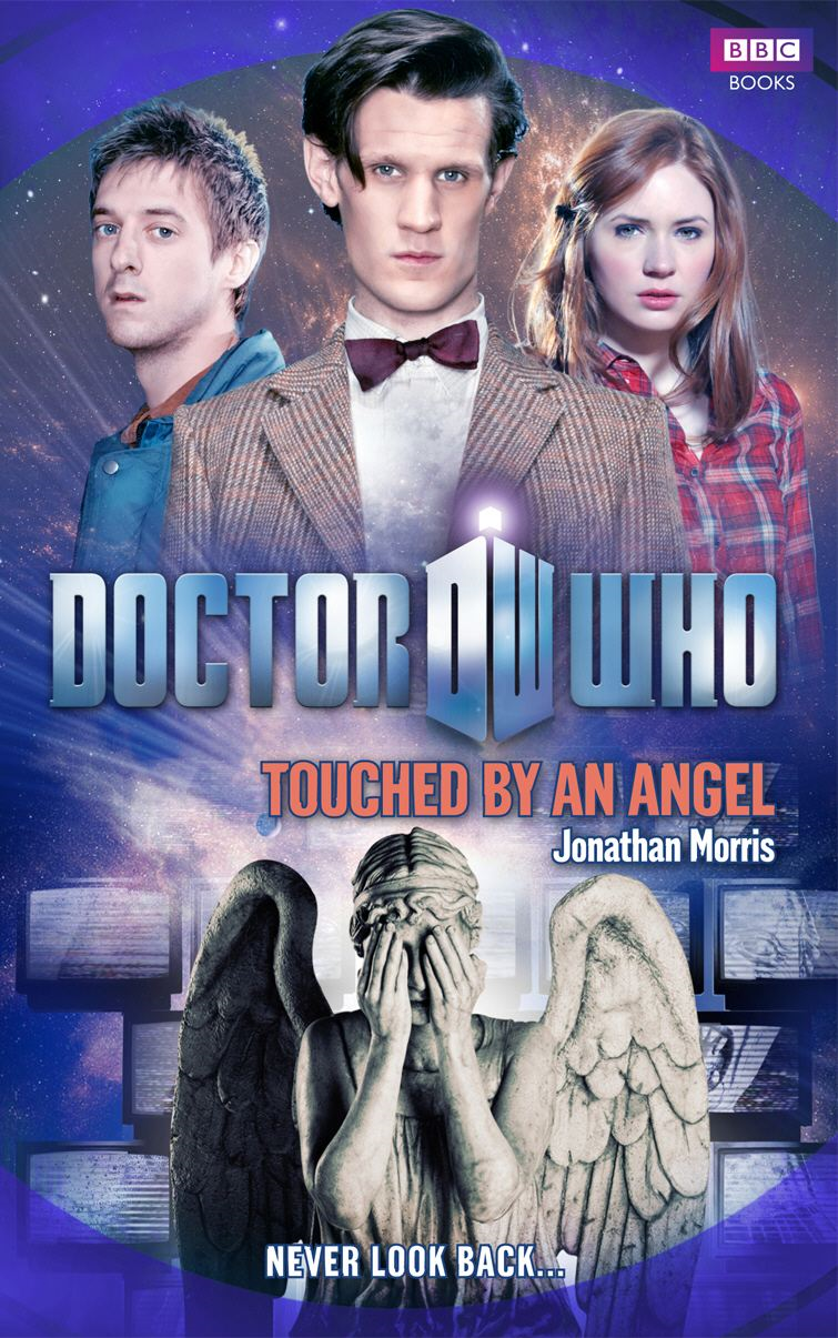 Doctor Who: Touched by an Angel By: Jonathan Morris
