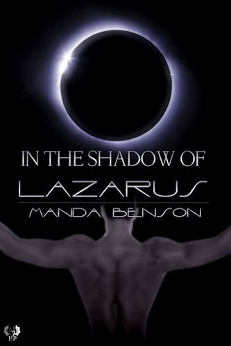 In the Shadow of Lazarus By: Manda Benson