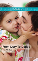 From Duty To Daddy: