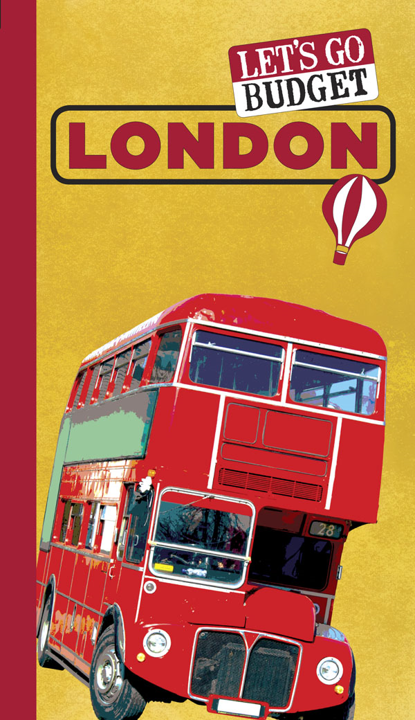 Let's Go Budget London By: Harvard Student Agencies, Inc.