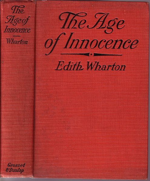 The Age Of Innocence By: Edith Wharton