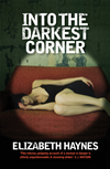 Into The Darkest Corner: