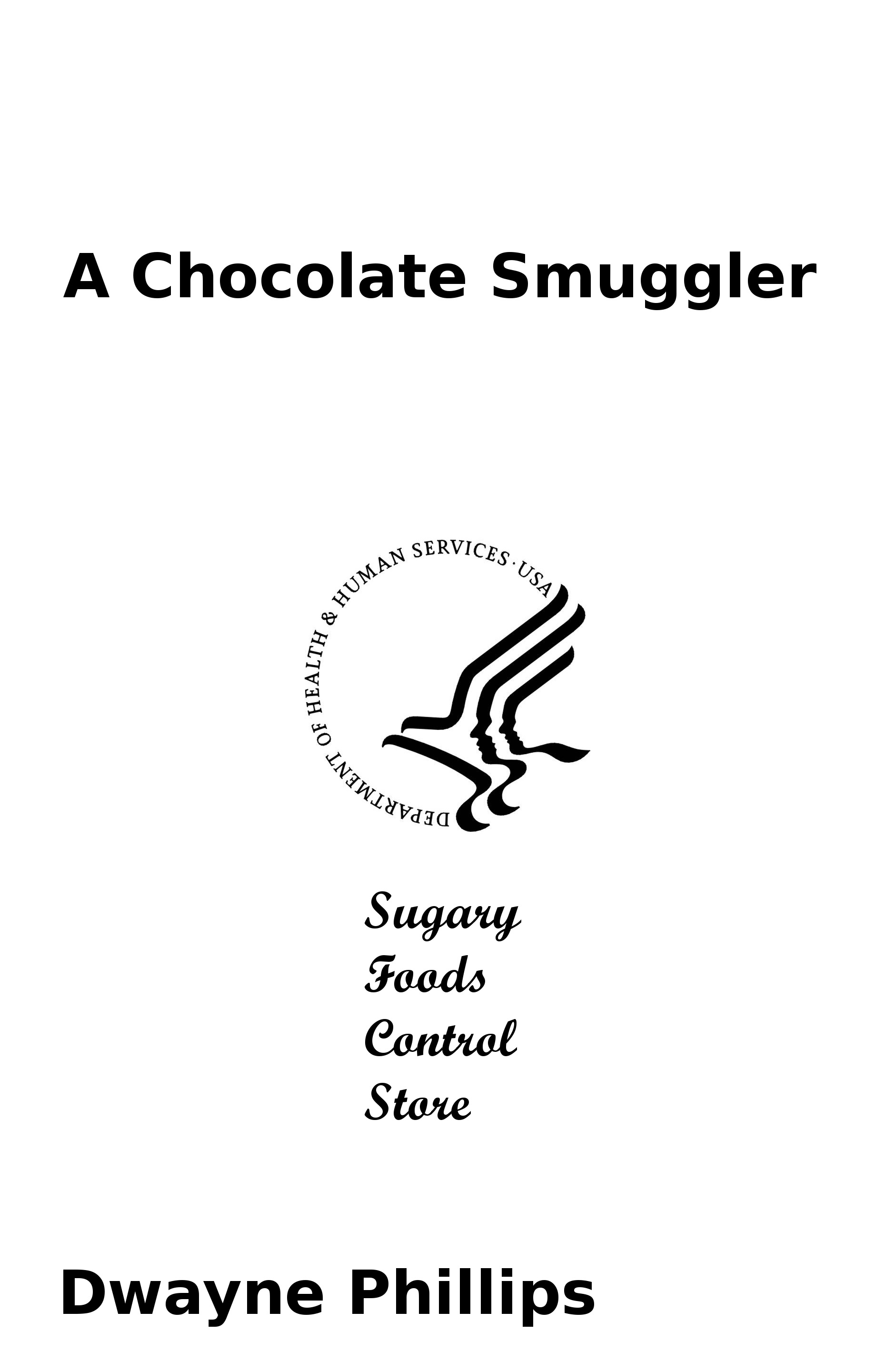 A Chocolate Smuggler