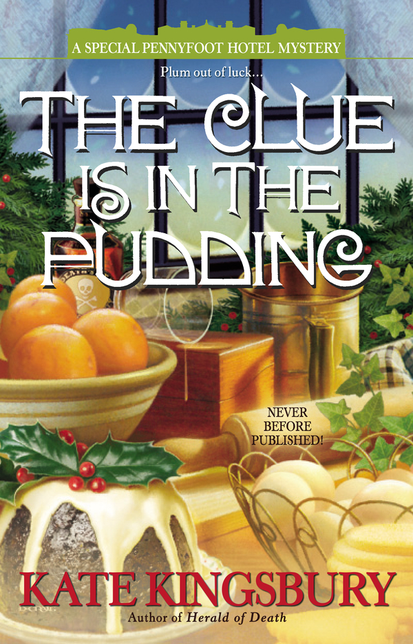 The Clue is in the Pudding By: Kate Kingsbury
