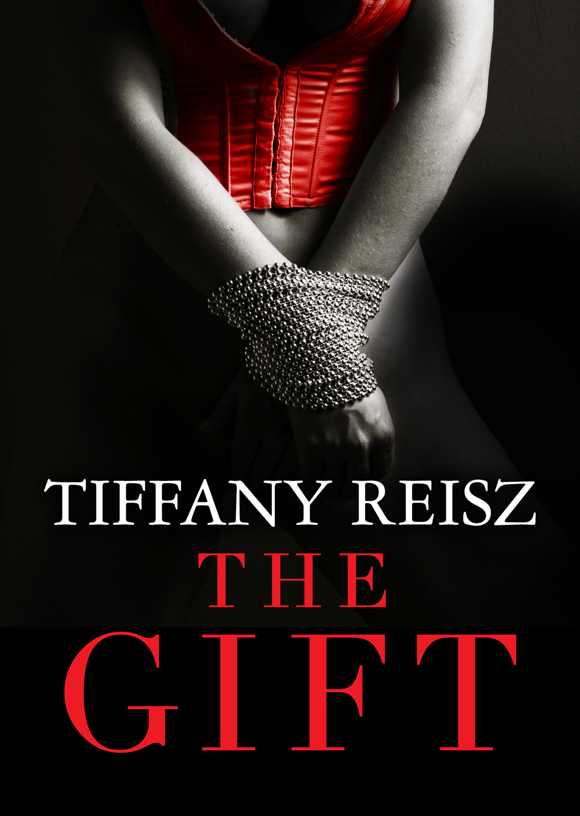 The Gift By: Tiffany Reisz