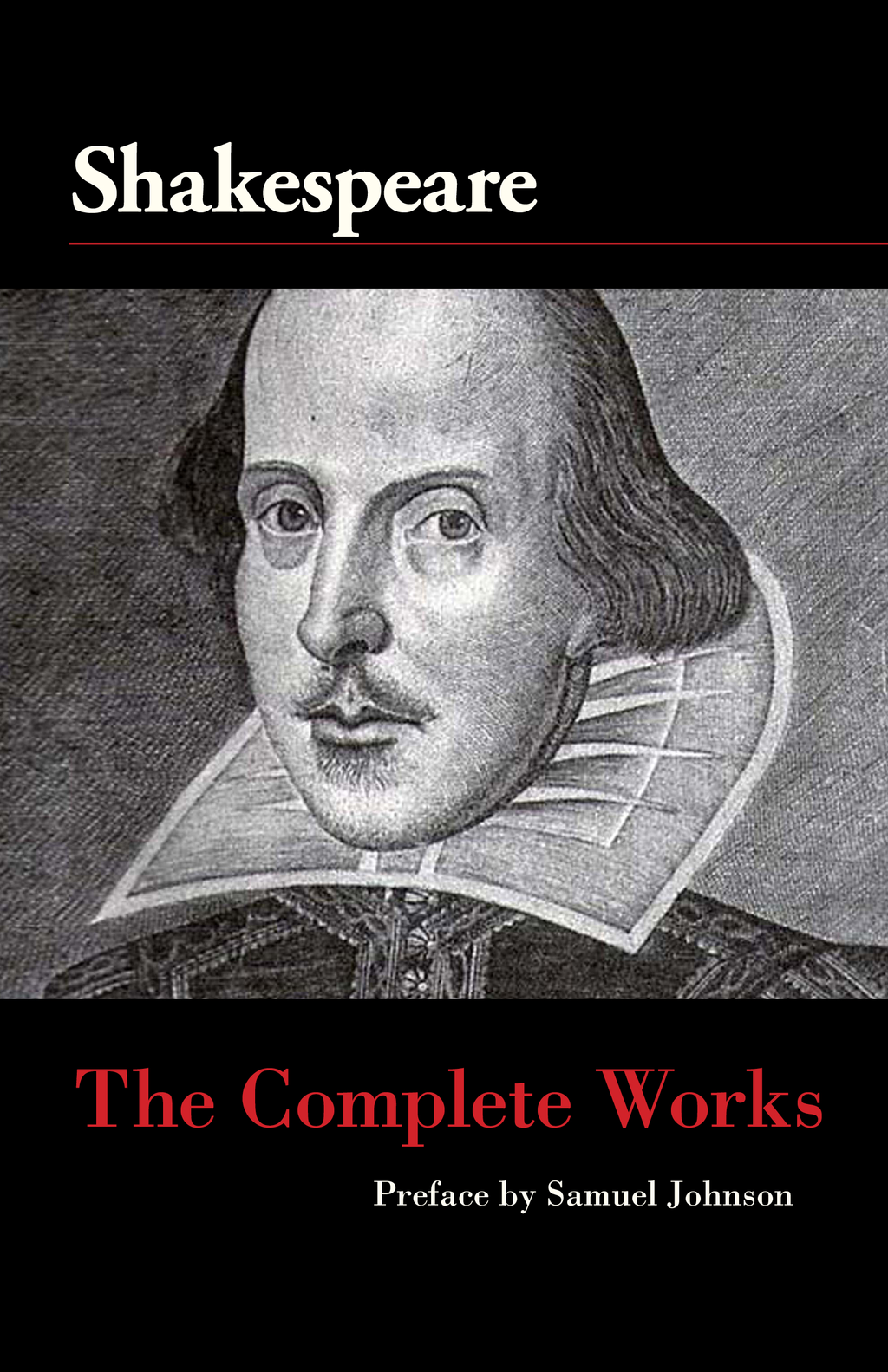 The Complete Works of William Shakespeare By: Samuel Johnson,William Shakespeare