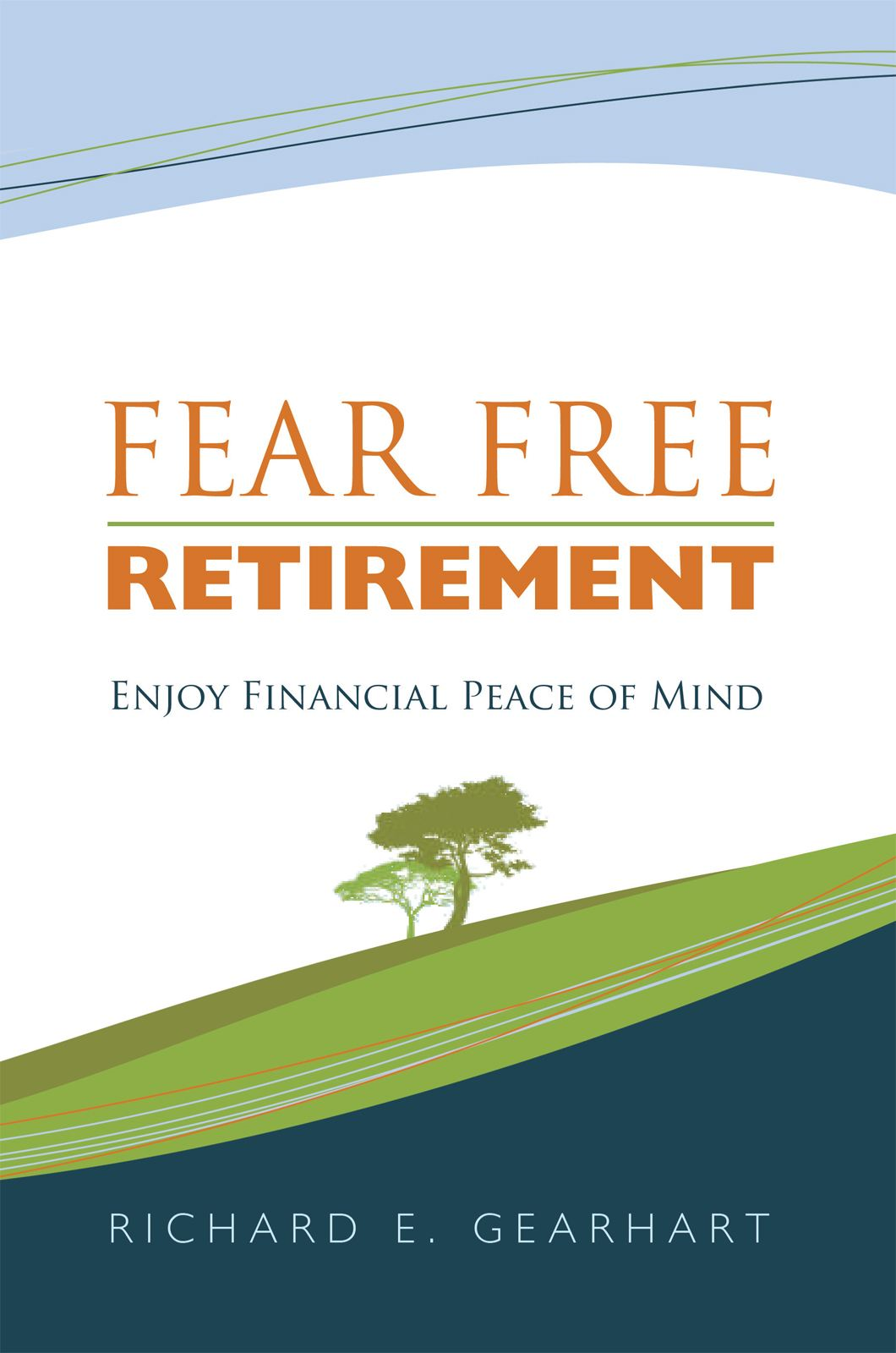 Fear Free Retirement