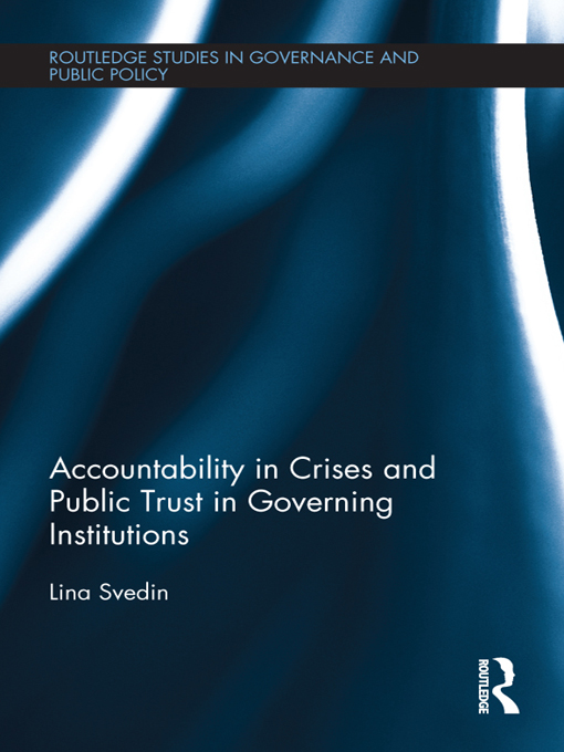 Accountability in Crises and Public Trust in Governing Institutions By: Lina Svedin