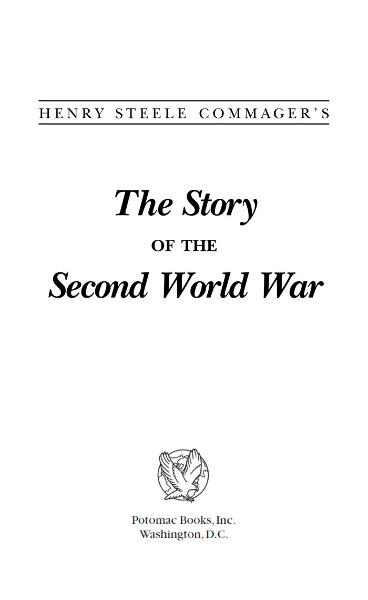 The Story of the Second World War By: Henry Steele Commager