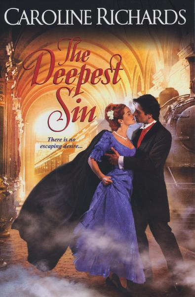 The Deepest Sin By: Caroline Richards