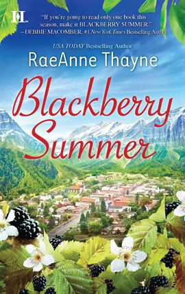 Blackberry Summer By: Raeanne Thayne