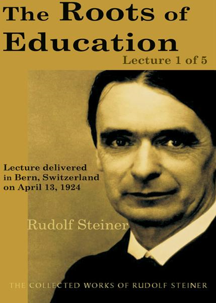 The Roots of Education: Lecture 1 of 5