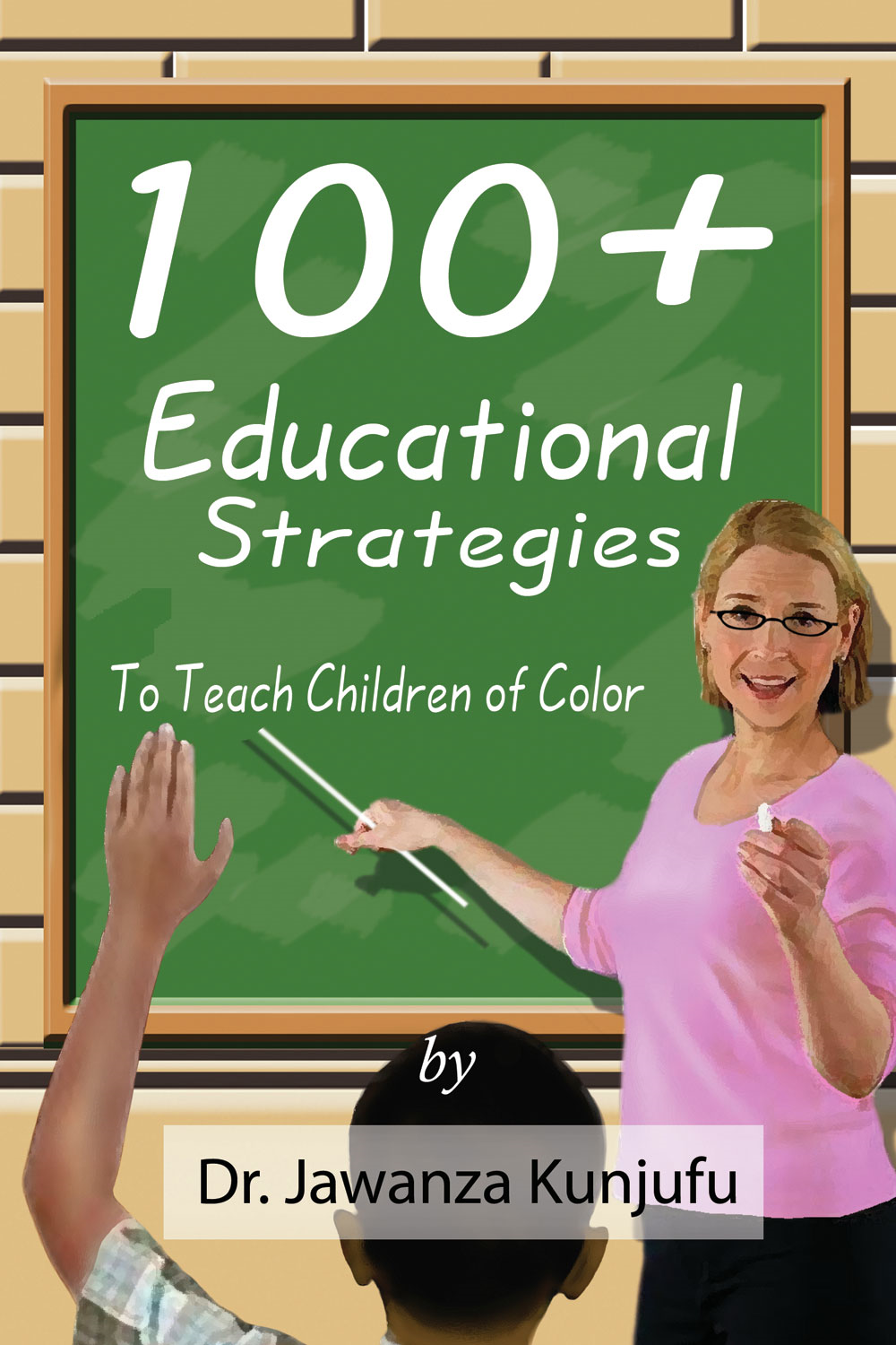 100+ Educational Strategies to Teach Children