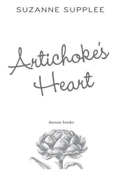 Artichoke's Heart By: Suzanne Supplee