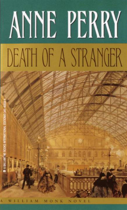 Death of a Stranger By: Anne Perry