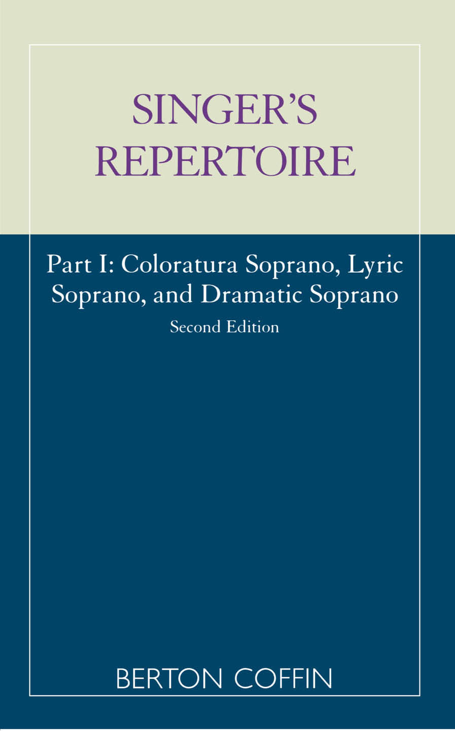 The Singer's Repertoire, Part I
