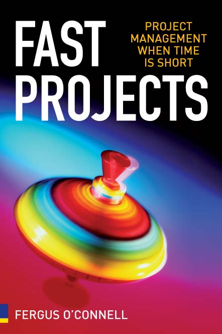 Fast Projects Project Management When Time is Short