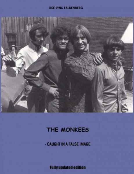 The Monkees: Caught In A False Image By: Lise Lyng Falkenberg