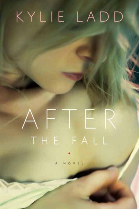 After the Fall By: Kylie Ladd