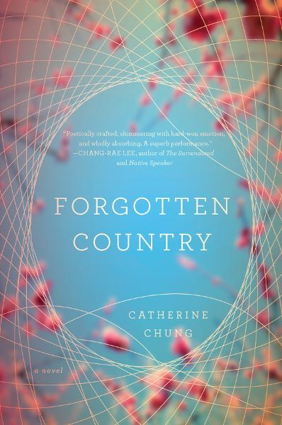 Forgotten Country By: Catherine Chung