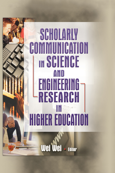 Scholarly Communication in Science and Engineering Research in Higher Education