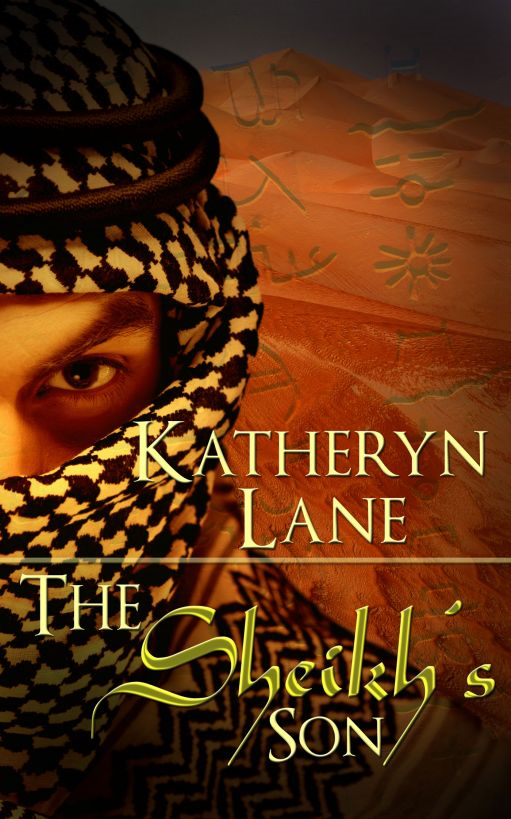 The Sheikh's Son (Book 3 of The Desert Sheikh) (Sheikh Romance Trilogy)