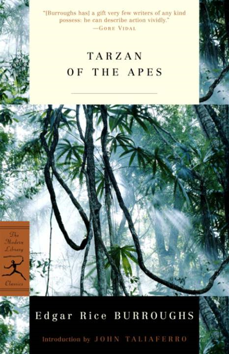 Tarzan of the Apes By: Edgar Rice Burroughs,Gore Vidal