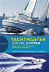Yachtmaster For Sail And Power: A Manual For The Rya Yachtmaster? Certificates Of Competence