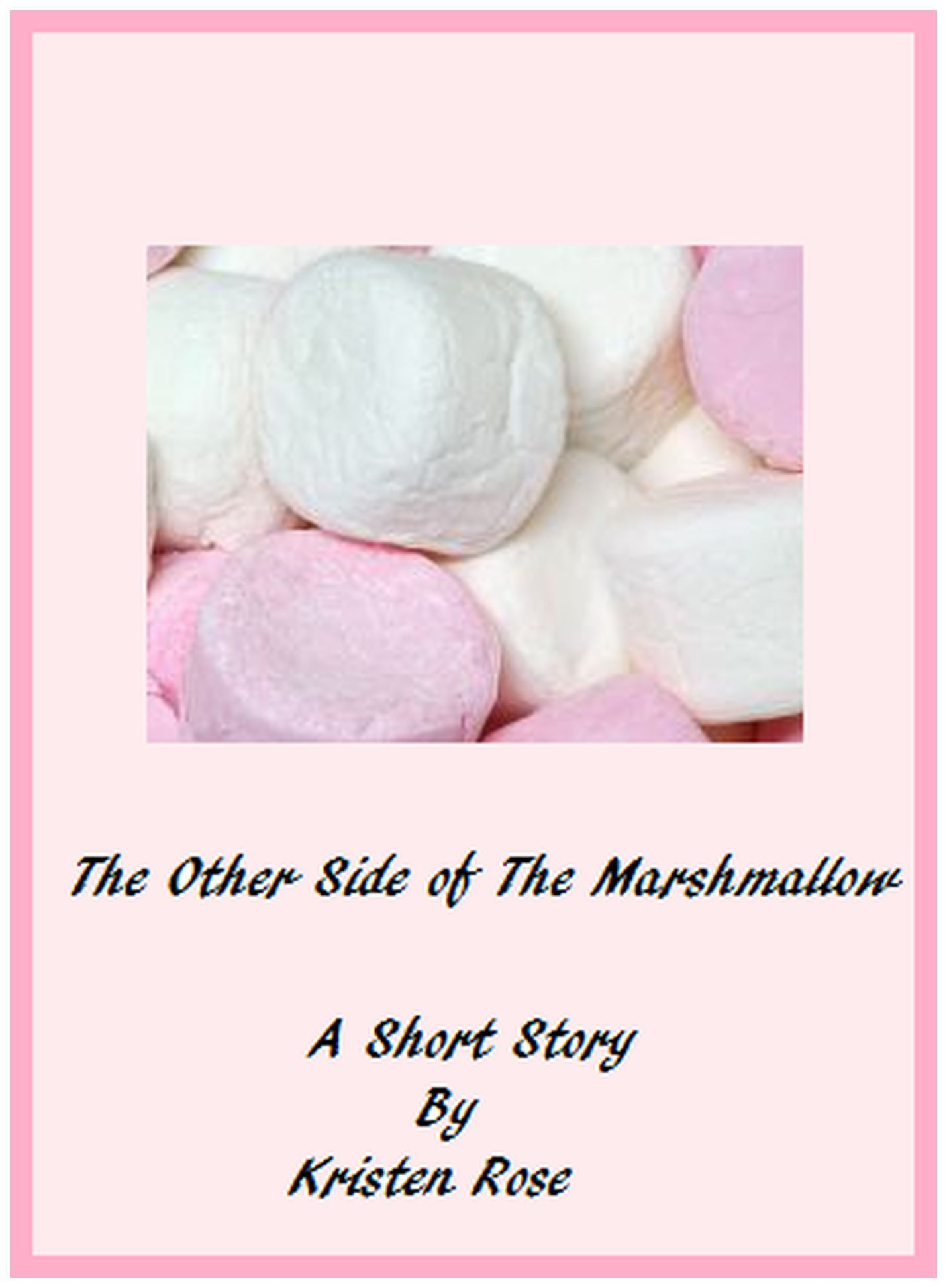 The Other Side of the Marshmallow