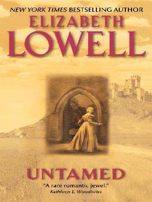 Untamed By: Elizabeth Lowell