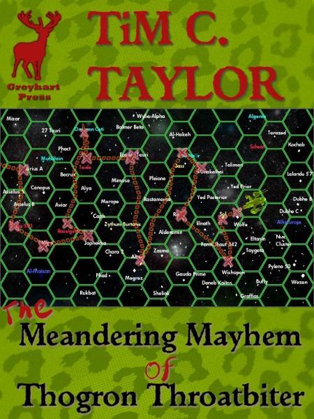 The Meandering Mayhem of Thogron Throatbiter (a short story) By: Tim C. Taylor