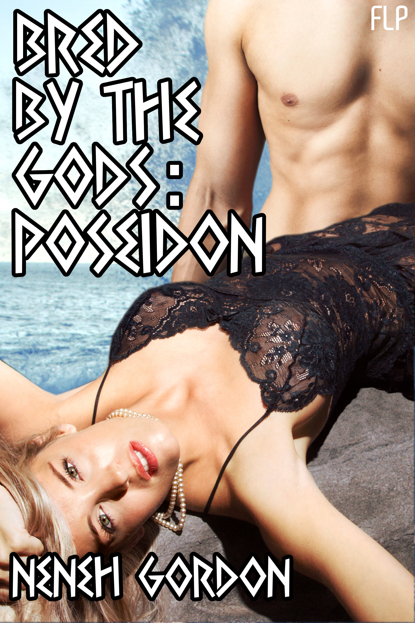 Bred by the Gods: Poseidon (Paranormal Breeding Sex) By: Neneh Gordon