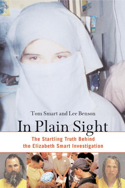 In Plain Sight By: Lee Benson,Tom Smart