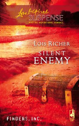 Silent Enemy By: Lois Richer