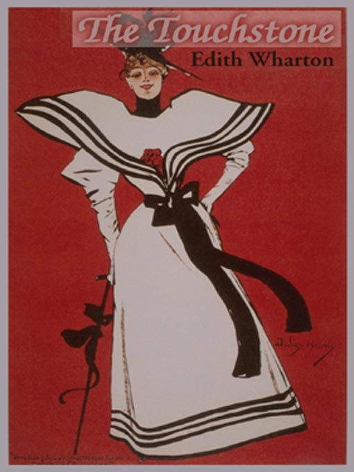 The Touchstone By: Edith Wharton