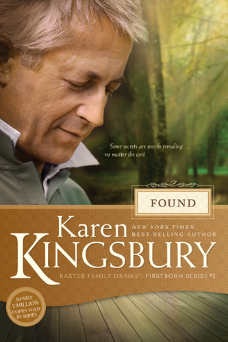Found By: Karen Kingsbury