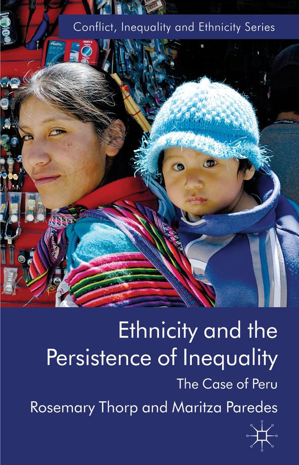 Ethnicity and the Persistence of Inequality The Case of Peru