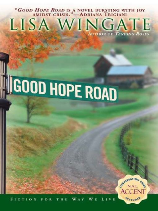 Good Hope Road By: Lisa Wingate