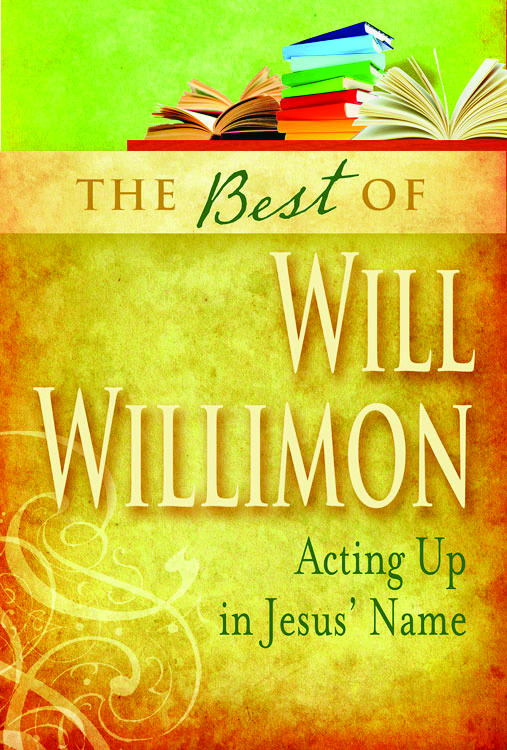 The Best of William H. Willimon