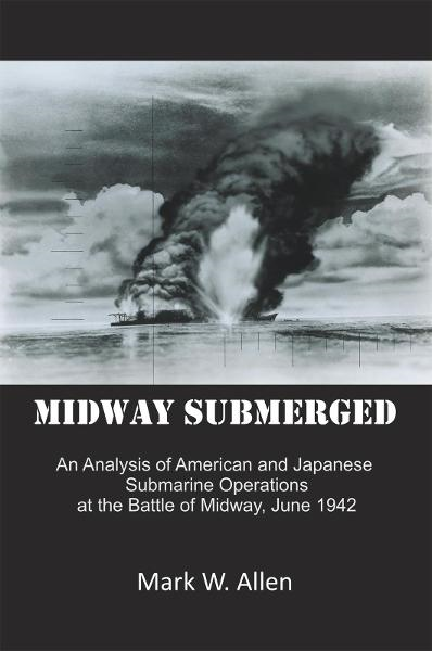 Midway Submerged By: Mark W. Allen