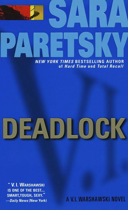 Deadlock By: Sara Paretsky