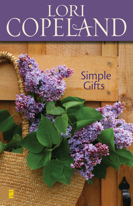 Simple Gifts By: Lori   Copeland