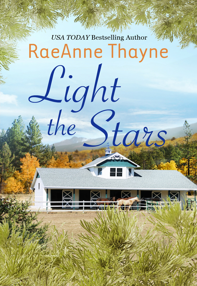 Light the Stars By: RaeAnne Thayne