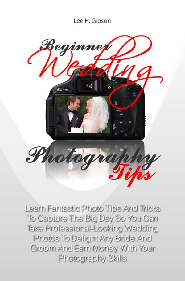 Beginner Wedding Photography Tips